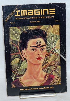 Imagine: international Chicano poetry journal, vol. 2, no. 1 Summer 1985: Edicion Feminista