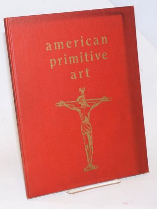 Santos; a primitive American art, with a foreword by Donald Bear. Willard Hougland
