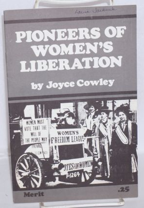 Pioneers of women's liberation. Joyce Cowley, Joyce Maupin