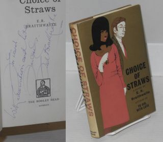 Choice of straws. E. R. Braithwaite.