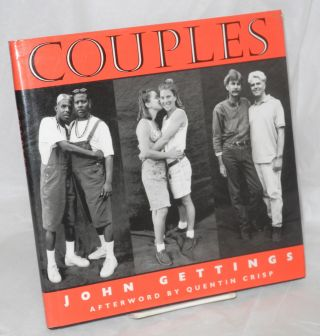 Couples; a photographic documentary of gay and lesbian relationships. John Gettings, an, Quentin...