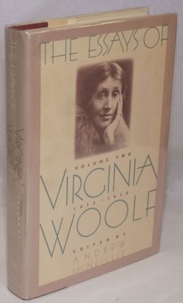 The Essays of Virginia Woolf: vol. two, 1912-1918. Virginia Woolf, Andrew McNeillie