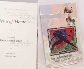 News of home; poems, foreword by Colette Inez. Debra Kang Dean