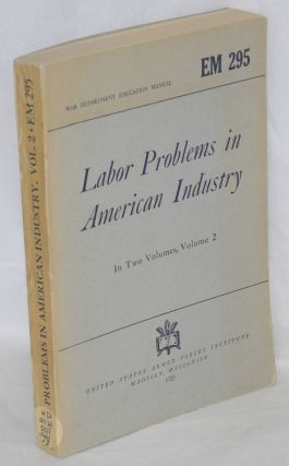 Labor problems in American industry. [Fifth edition]