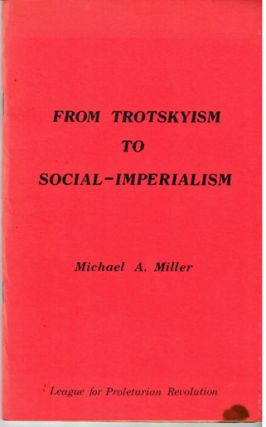 From Trotskyism to social-imperialism