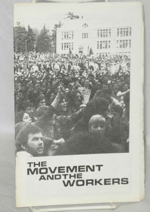 The movement and the workers. [cover title]. Clayton Van Lydegraf
