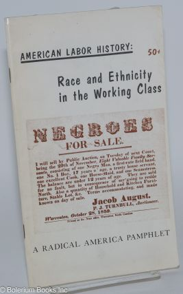 American labor history: Race and ethnicity in the working class