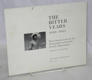 The bitter years, 1935-1941. Rural America as seen by the photographers of the Farm Security...