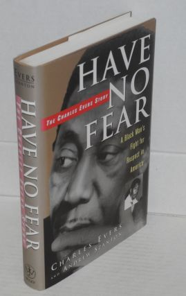 Have no fear; the Charles Evers story. Charles Evers, Andrew Szanton
