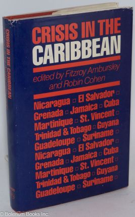 Crisis in the Caribbean. Fitroy Ambursley, eds Robin Cohen