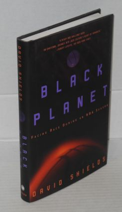 Black planet; facing race during an NBA season. David Shields