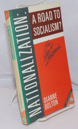 Nationalization, a Road to Socialism? The Lessons of Tanzania [aka The Case of Tanzania]. Dianne...
