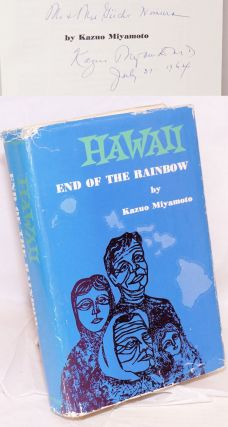 Hawaii; end of the rainbow. Kazuo Miyamoto