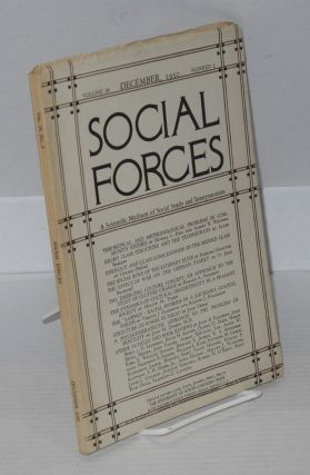 Social forces; volume 29, number 2, December, 1950 A Scientific Medium of Social Study and...