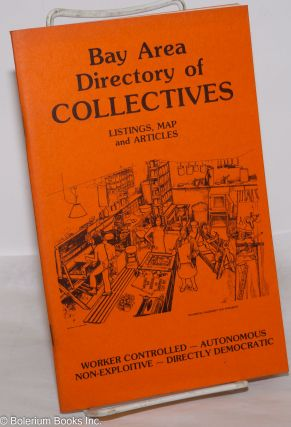 Bay Area directory of collectives; listings, map and articles