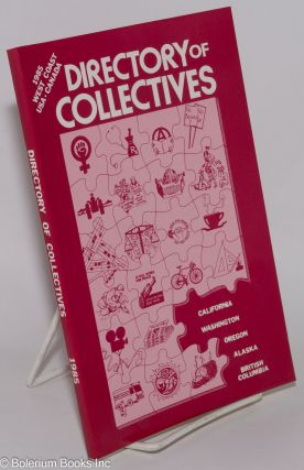 Directory of collectives. West Coast, USA, Canada, 1985