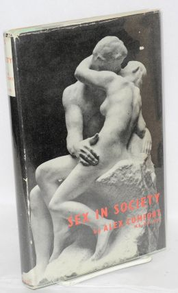 Sex in society. Alex Comfort
