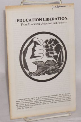 Education liberation: From education union to dual power
