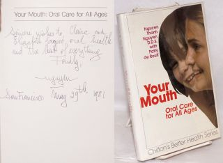 Your mouth; oral care for all ages. Nguyen Thanh Nguyen, Patty de Roulf