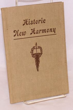 Historic New Harmony, a guide. New edition. Nora C. Fretageot