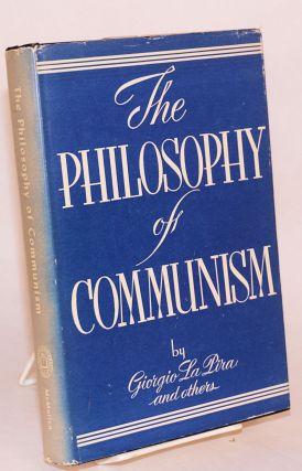 The philosophy of communism. Giorgio La Pira