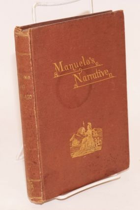 California three hundred and fifty years ago: Manuelo's narrative; translated from the...