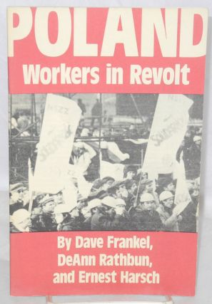 Poland, workers in revolt. [cover title]