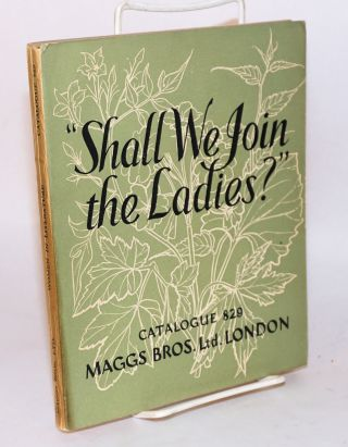 """Shall we join the ladies?"" [cover title] Women in literature [title page] a catalogue of books..."