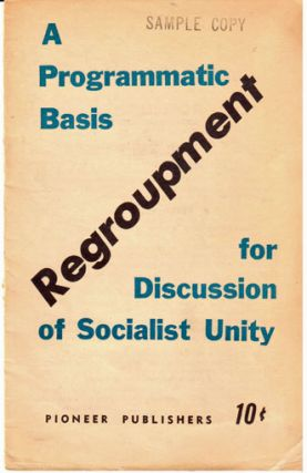 Regroupment. A programmatic basis for discussion of socialist unity