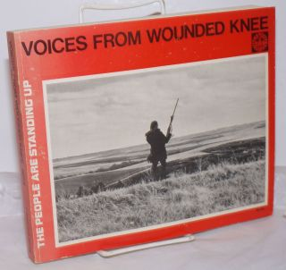 Voices from Wounded Knee, 1973 in the words of the participants