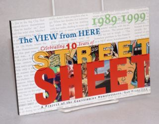The view from here celebrating 10 years of Street Sheet [foreword by Lawrence Ferlinghetti