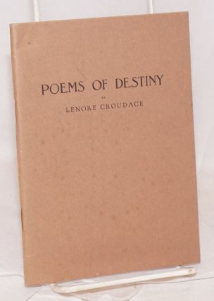 Poems of destiny [The severed dynasty, a tragedy, Liars in Paradise, a dramatic poem]. Lenore...