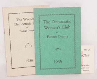 The democratic women's club of Portage County / 1935 [with] The women's democratic club* of Portage County / 1936 [two items]