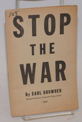 Stop the war. Speech delivered at Symphony Hall, Boston, November 5, 1939, on the occasion of the...