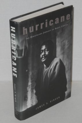 Hurricane; the miraculous journey of Rubin Carter. James S. Hirsch