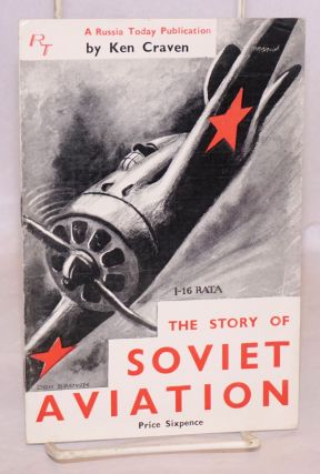 The story of Soviet aviation. Ken Craven