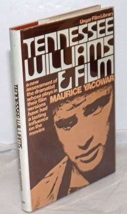 Tennessee Williams and Film. Tennessee Williams, Maurice Yacowar