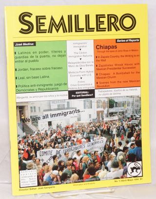 Semillero: information and analysis; no. 1/Abril-Mayo 1994. José Samperio, David Bacon...