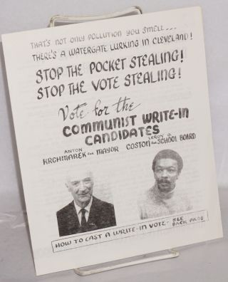 Stop the pocket stealing! Stop the vote stealing! Vote for the Communist write-in candidiates,...