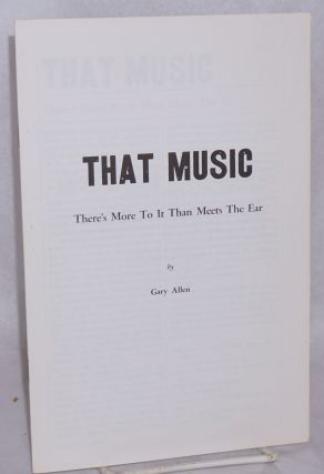 That music; there's more to it than meets the ear. Gary Allen