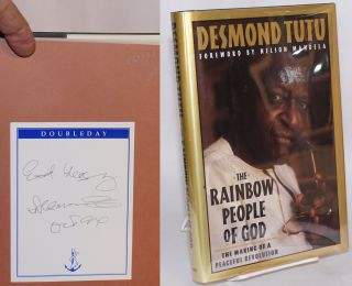 The rainbow people of god, the making of a peaceful revolution. Edited by John Allen. Desmond Tutu