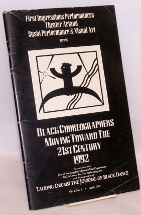 Black choreographers moving toward the 21st century 1992; in Talking Drums! The journal of black...