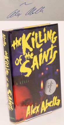 The killing of the saints. Alex Abella