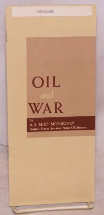 Oil and war, address before 41st annual meeting of the American Petroleum Institute, Chicago,...