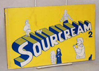 Sourcream 2 [cartoons by] Cathy Porter, Carry Akroyd, Pink Jane, Janis Goodman, Susannah Smith,...