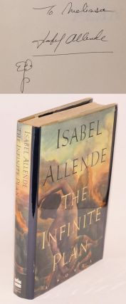 The infinite plan; a novel. Isabel Allende, Margaret Sayers Peden