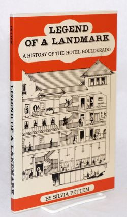 Legend of a landmark a history of the Hotel Boulderado. Silvia Pettem