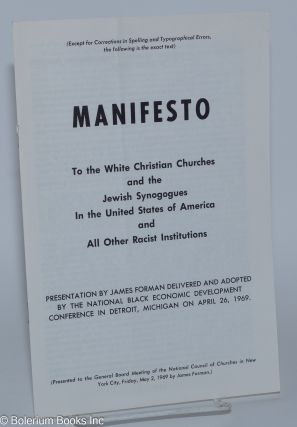 Manifesto; to the white Christian churches and the Jewish synagogues in the United States of...