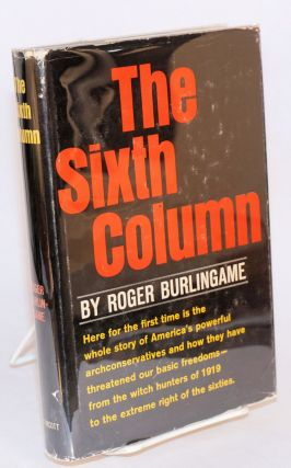 The sixth column. Roger Burlingame