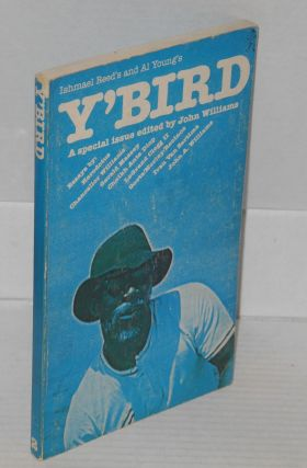 Y'bird; volume one, number two. John Williams, Ishmael Reed, Al Young